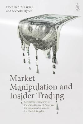 Market Manipulation and Insider Trading by Ester Herlin-Karnell