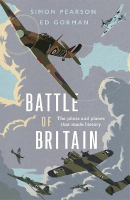 Battle of Britain: The pilots and planes that made history book