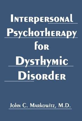 Interpersonal Psychotherapy for Dysthymic Disorder book