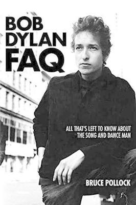 Bob Dylan FAQ by Bruce Pollock