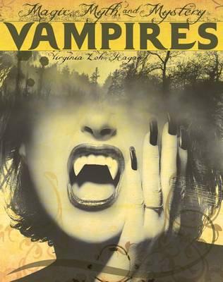 Vampires by Virginia Loh-Hagan