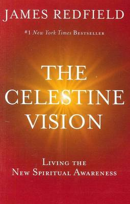 Celestine Vision by James Redfield