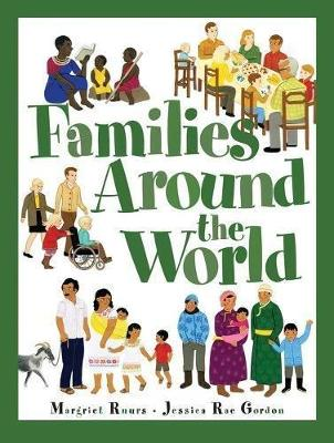 Families Around The World by Margriet Ruurs