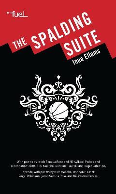 Spalding Suite by Inua Ellams