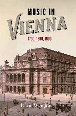 Music in Vienna by David Wyn Jones