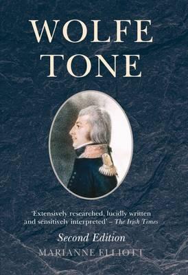 Wolfe Tone by Marianne Elliott