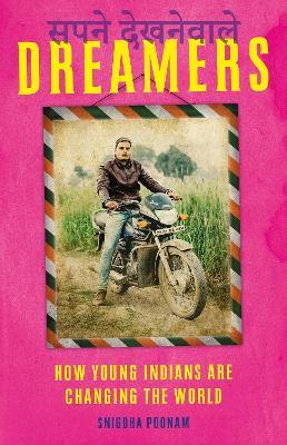 Dreamers by Snigdha Poonam