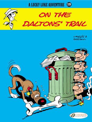 Lucky Luke: #19 On the Daltons' Trail by Morris & Goscinny