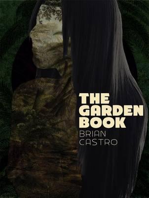 Brain Castro - the Garden Book by Brian Castro