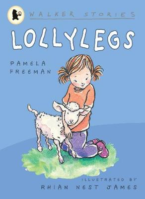 Lollylegs by Pamela Freeman
