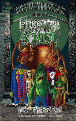 Monster School by DC Green