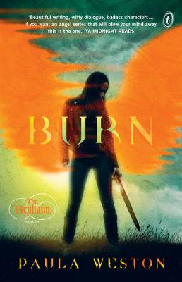 Burn: The Rephaim Book Four by Paula Weston