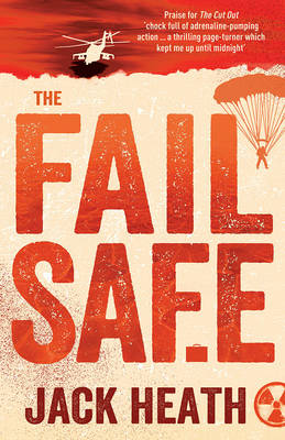 The Fail Safe by Jack Heath