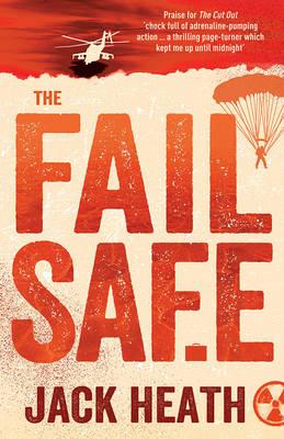 The Fail Safe by Jack Heath