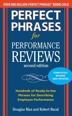 Perfect Phrases for Performance Reviews 2/E book