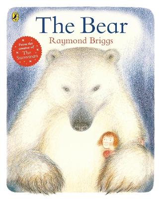 The Bear by Raymond Briggs