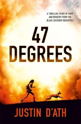 47 Degrees by Justin D'Ath