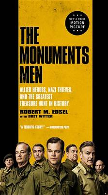 The Monuments Men by Robert M Edsel