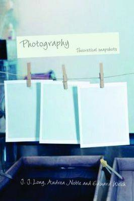 Photography: Theoretical Snapshots book