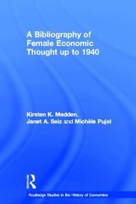 Bibliography of Female Economic Thought up to 1940 book