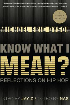 Know What I Mean? by Michael Dyson
