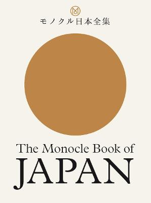 The Monocle Book of Japan by Tyler Brule