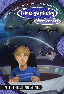 Time Surfer 4: into the Zonk by Tony Abbott
