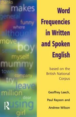 Word Frequencies in Written and Spoken English: based on the British National Corpus by Geoffrey Leech