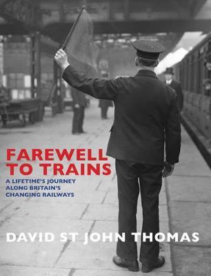 Farewell to Trains by David Thomas
