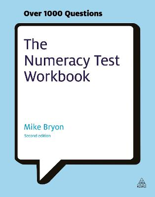The Numeracy Test Workbook by Mike Bryon