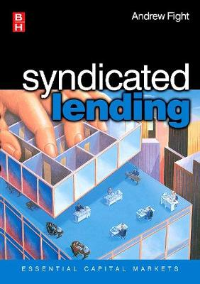 Syndicated Lending by Andrew Fight