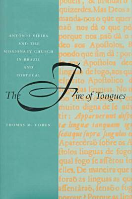 The Fire of Tongues by Thomas M. Cohen
