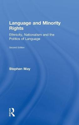 Language and Minority Rights by Professor Stephen May