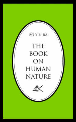 The Book on Human Nature by Bo Yin Ra