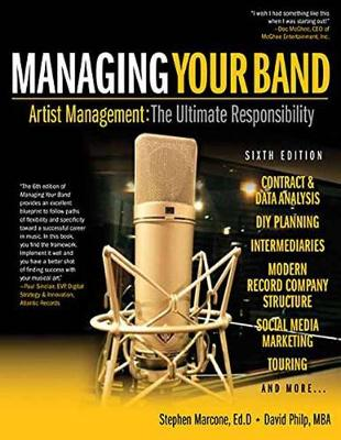 Managing Your Band by Stephen Marcone