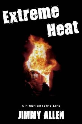 Extreme Heat by Jimmy Allen