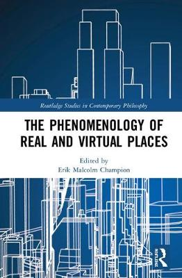 The Phenomenology of Real and Virtual Places book
