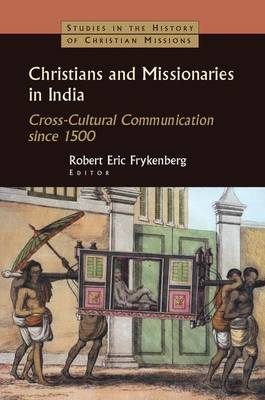 Christians and Missionaries in India book