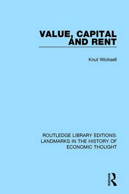 Value, Capital and Rent by Knut Wicksell