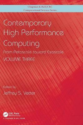 Contemporary High Performance Computing by Jeffrey S. Vetter
