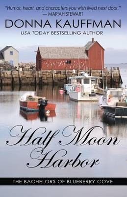 Half Moon Harbor by Donna Kauffman