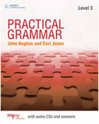 Practical Grammar 3: Student Book with Key by Ceri Jones