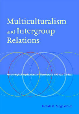 Multiculturalism and Intergroup Relations book