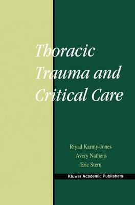 Thoracic Trauma and Critical Care by Riyad Karmy-Jones