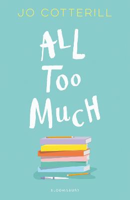 Hopewell High: All Too Much by Jo Cotterill