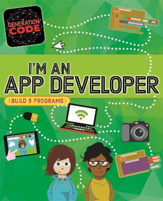 Generation Code: I'm an App Developer book