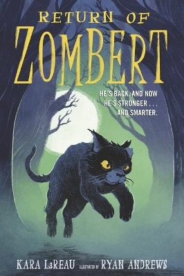 Return of ZomBert by Kara LaReau