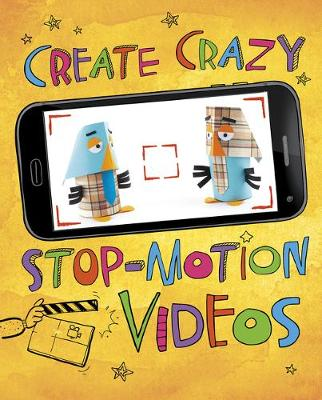 Create Crazy Stop-Motion Videos by Thomas Kingsley Troupe