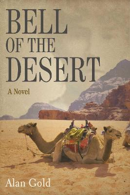 Bell of the Desert by Alan Gold