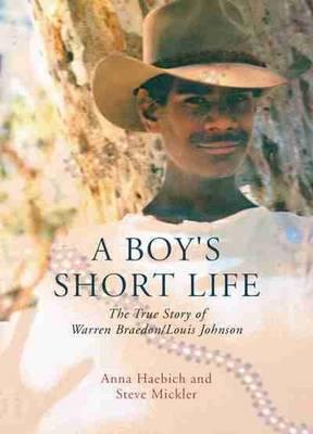 Boy's Short Life by Anna Haebich
